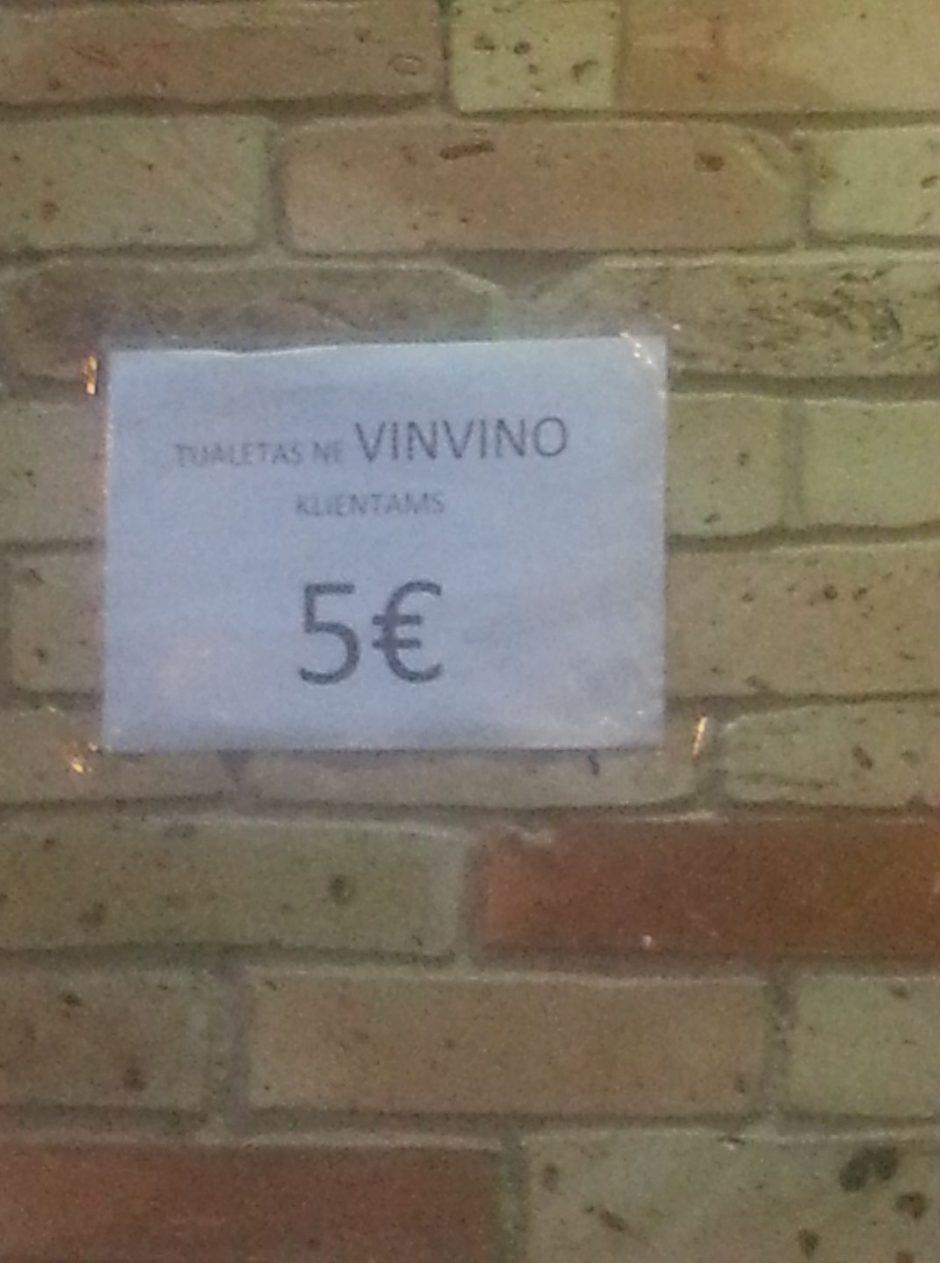 Į tualetą – už septynis eurus