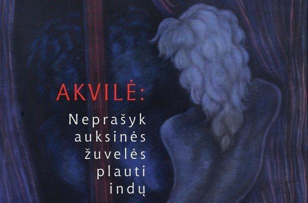Su Akvilės Zavišaitės tapyba Klaipėdą pasieks ir knyga