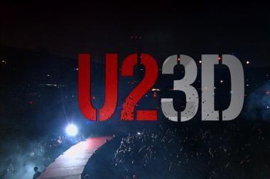 """2009-ųjų išvakarėse – grupės """"U2"""" trimačio vaizdo koncertas"""