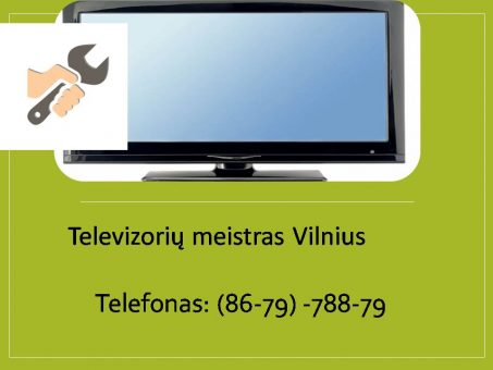 Skelbimas - televizoriu taisymas Vilnius 867978879