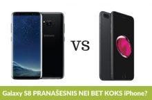 """Galaxy S8"" prieš ""iPhone"": kuris pranašesnis?"