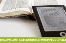 Skaitmeninių knygų skaityklė: kaip išsirinkti?